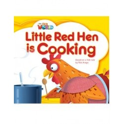 Our World Readers 1 Little Red Hen is Cooking